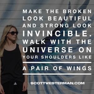 Make The Broken Look Beautiful