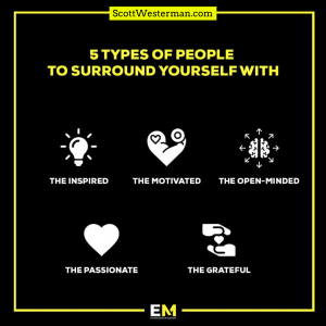 5 Types of people to surround yourself with